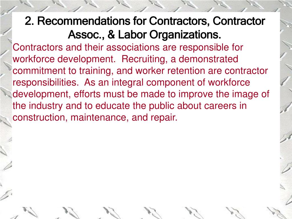 2. Recommendations for Contractors, Contractor Assoc., & Labor Organizations.