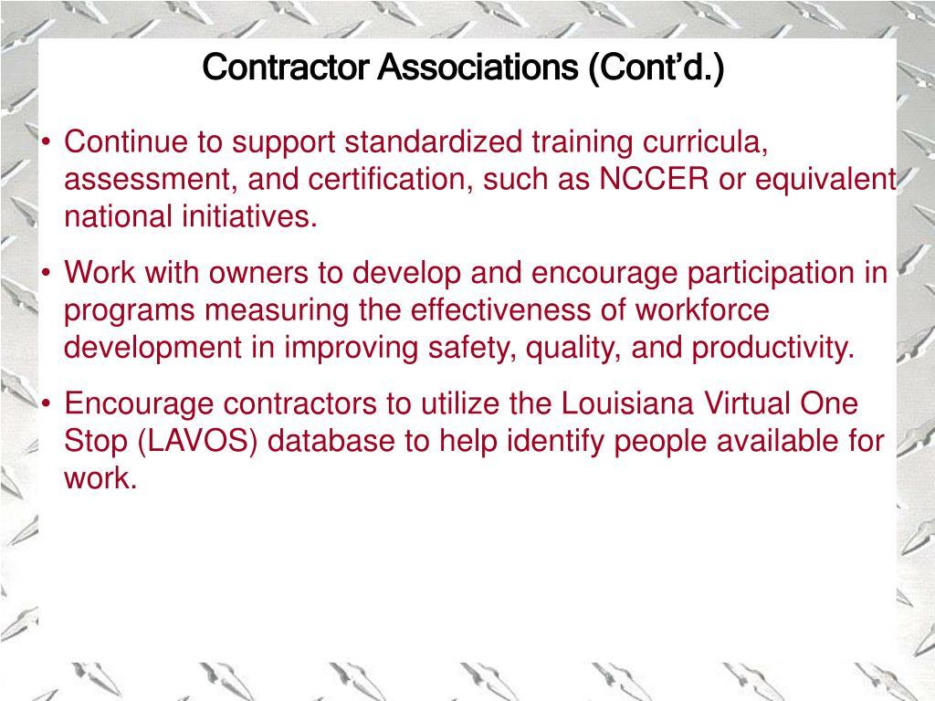 Contractor Associations (Cont'd.)