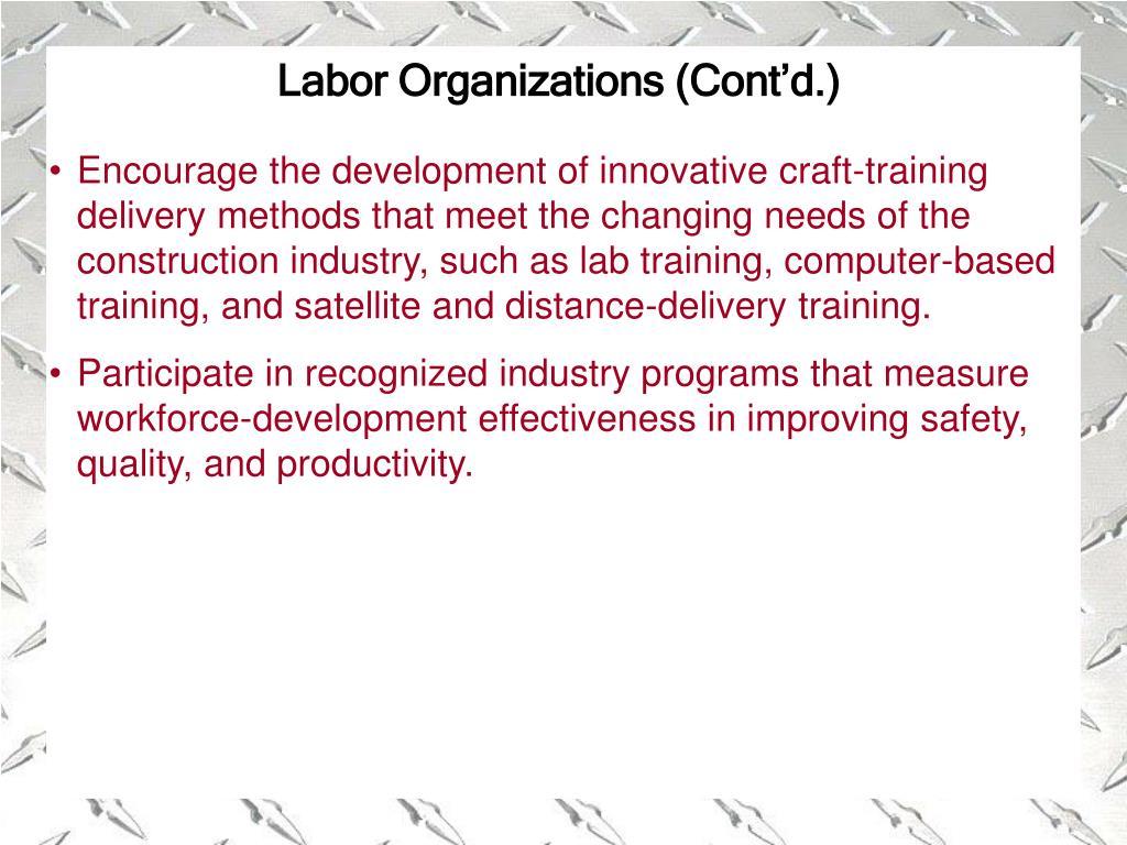 Labor Organizations (Cont'd.)