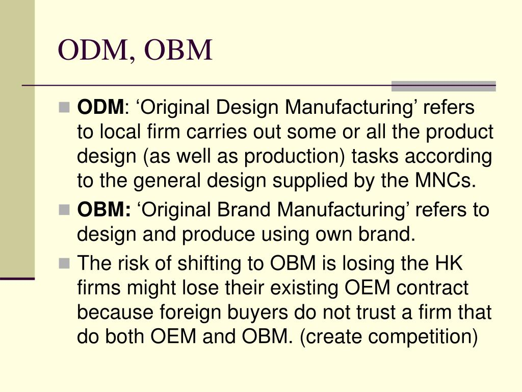 ODM, OBM