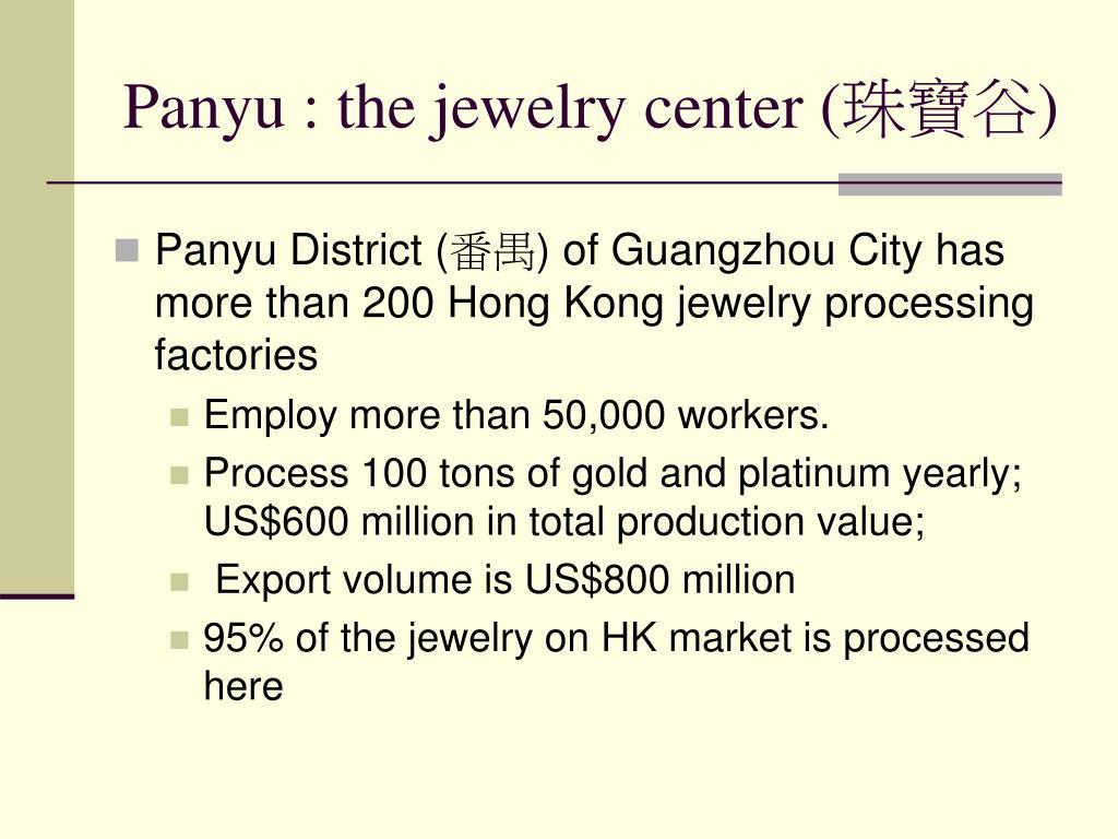 Panyu : the jewelry center (