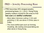 prd jewelry processing base
