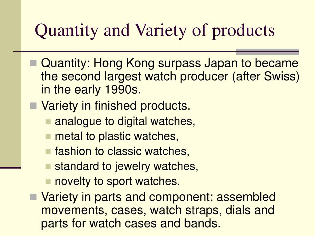 Quantity and Variety of products