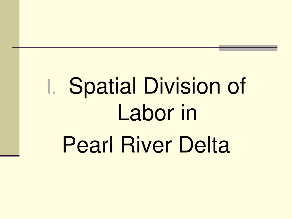 Spatial Division of Labor in