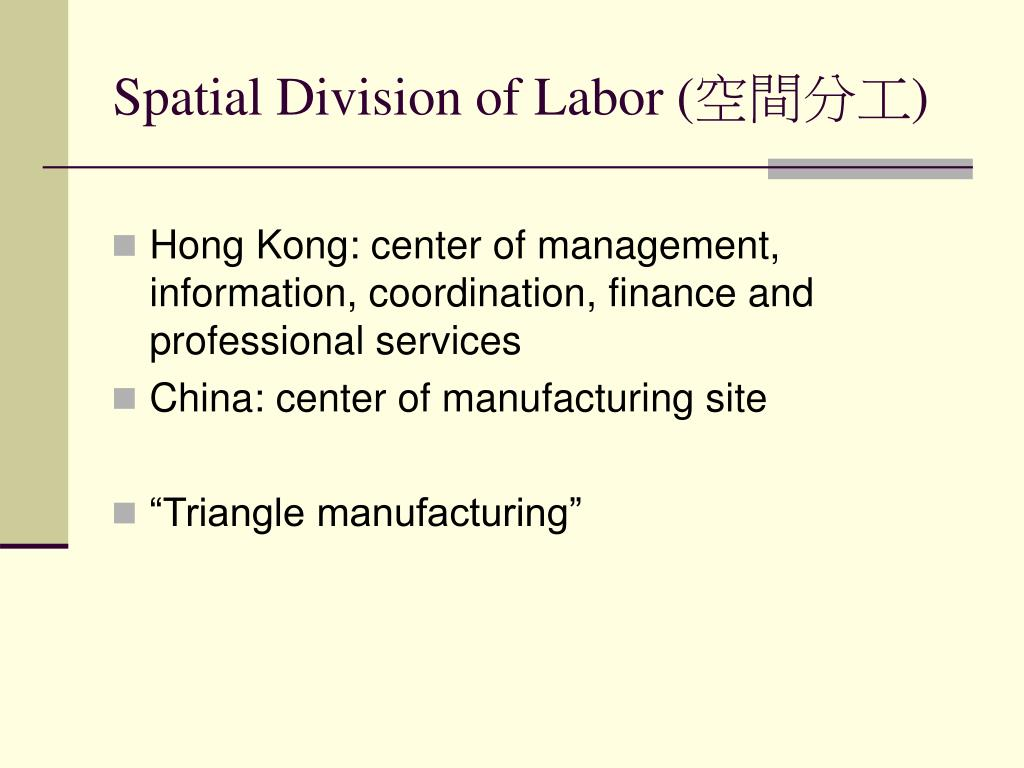 Spatial Division of Labor (