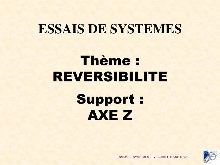 ESSAIS DE SYSTEMES
