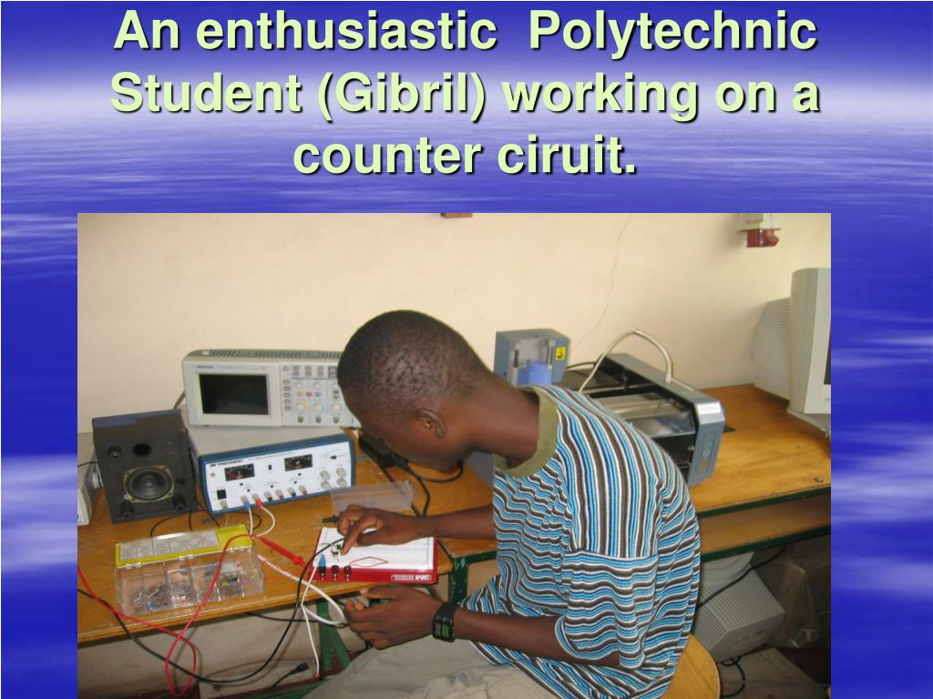 An enthusiastic  Polytechnic Student (Gibril) working on a counter ciruit.