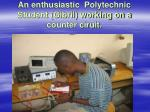 an enthusiastic polytechnic student gibril working on a counter ciruit