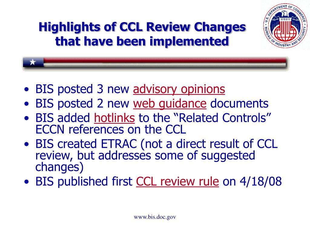 Highlights of CCL Review Changes that have been implemented