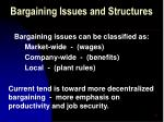 bargaining issues and structures