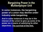 bargaining power in the multiemployer unit52