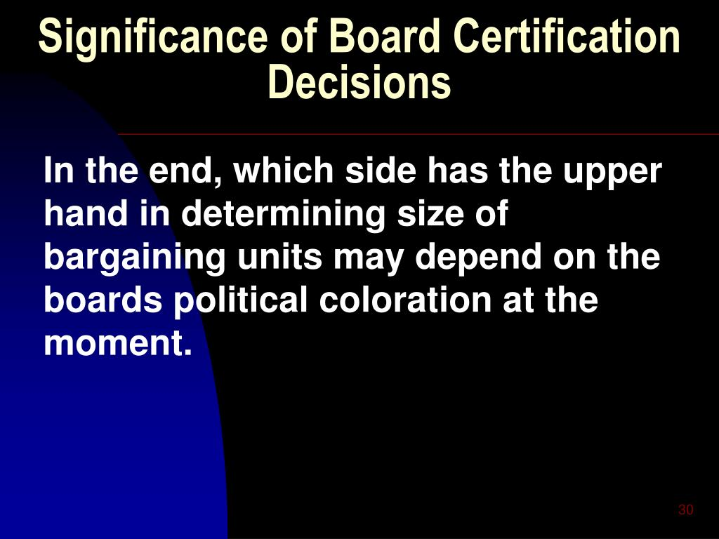 Significance of Board Certification Decisions