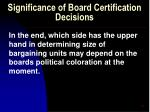 significance of board certification decisions30