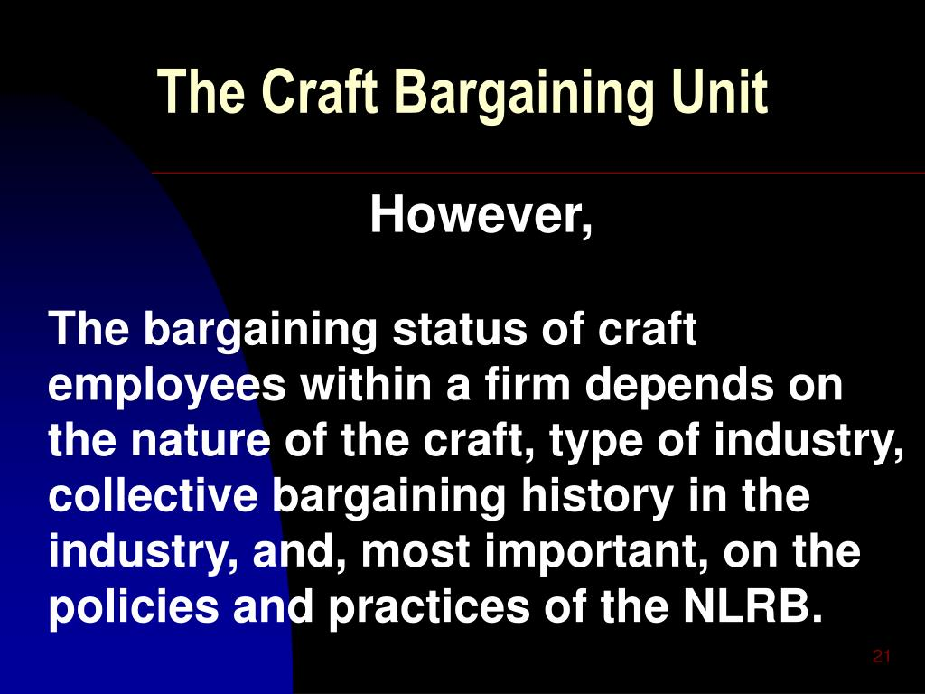 The Craft Bargaining Unit