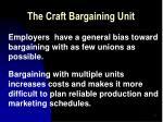 the craft bargaining unit22