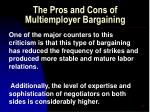 the pros and cons of multiemployer bargaining54