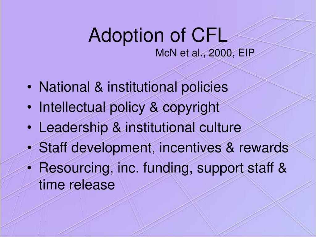 Adoption of CFL