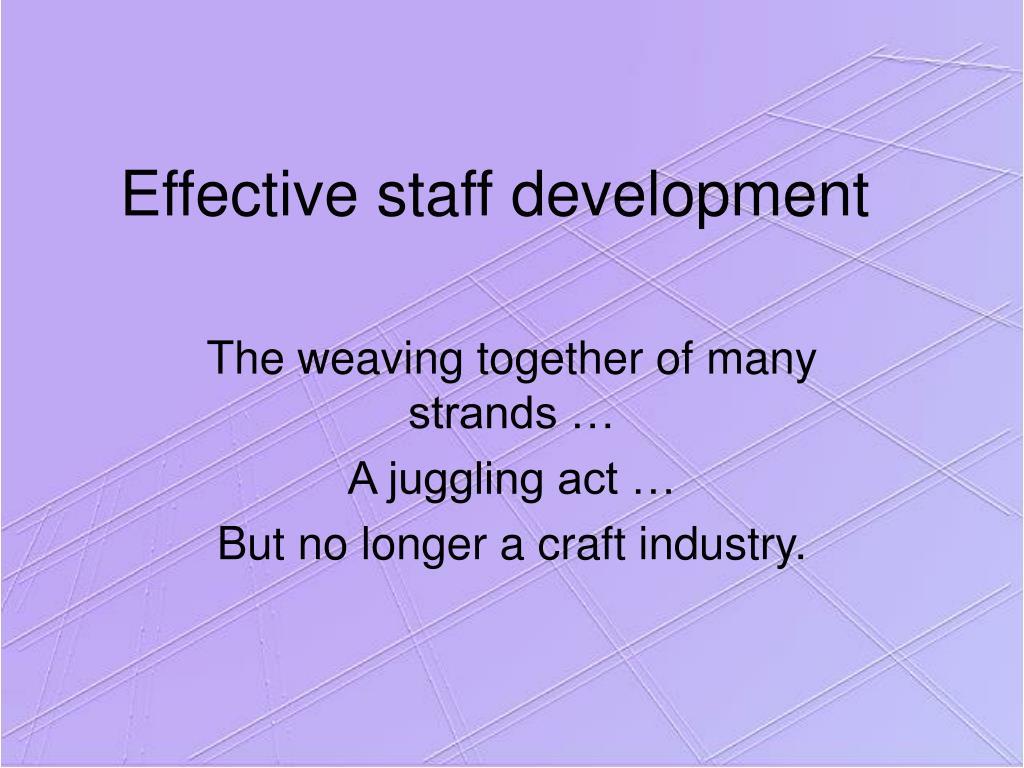 Effective staff development