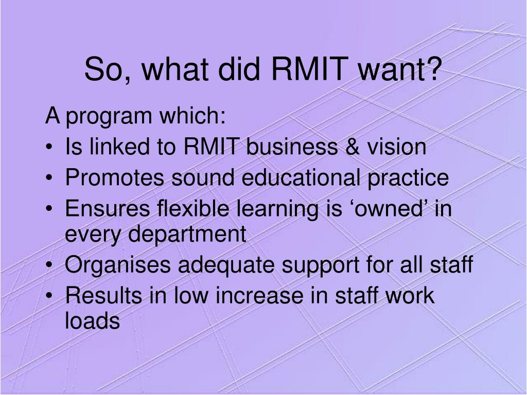 So, what did RMIT want?