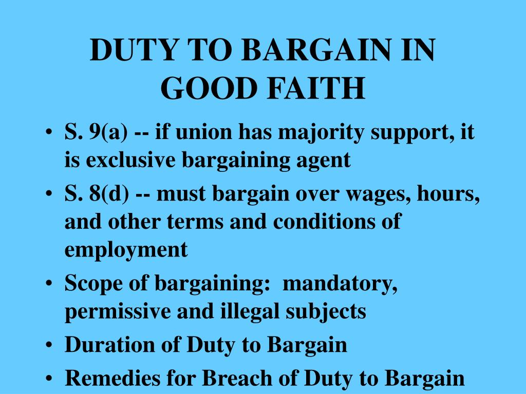 DUTY TO BARGAIN IN GOOD FAITH