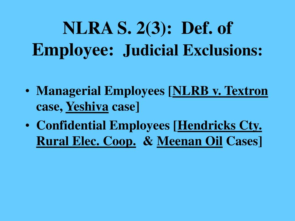 NLRA S. 2(3):  Def. of Employee:
