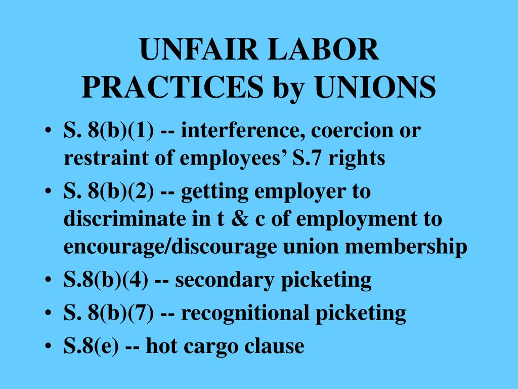 UNFAIR LABOR PRACTICES by UNIONS