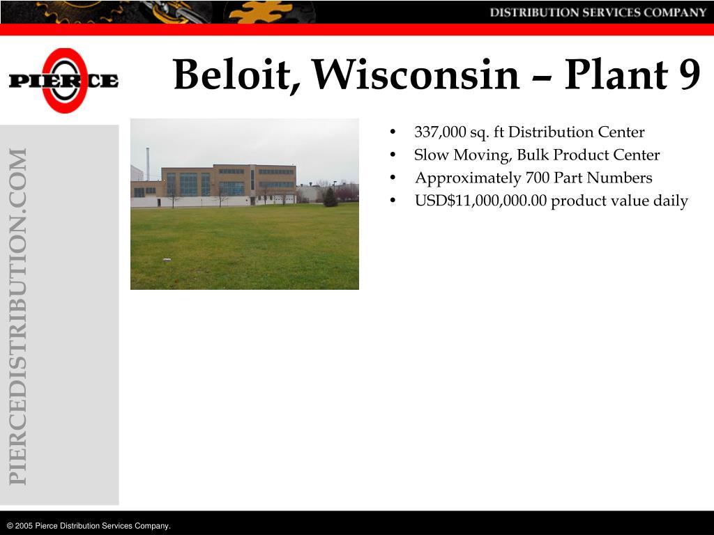 Beloit, Wisconsin – Plant 9