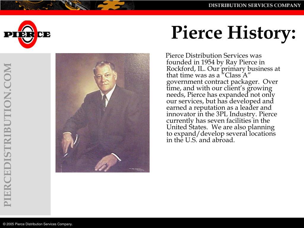 Pierce History: