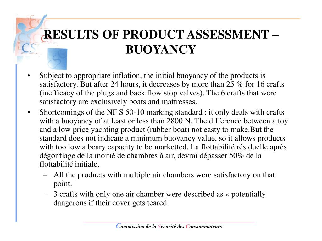 RESULTS OF PRODUCT ASSESSMENT – BUOYANCY
