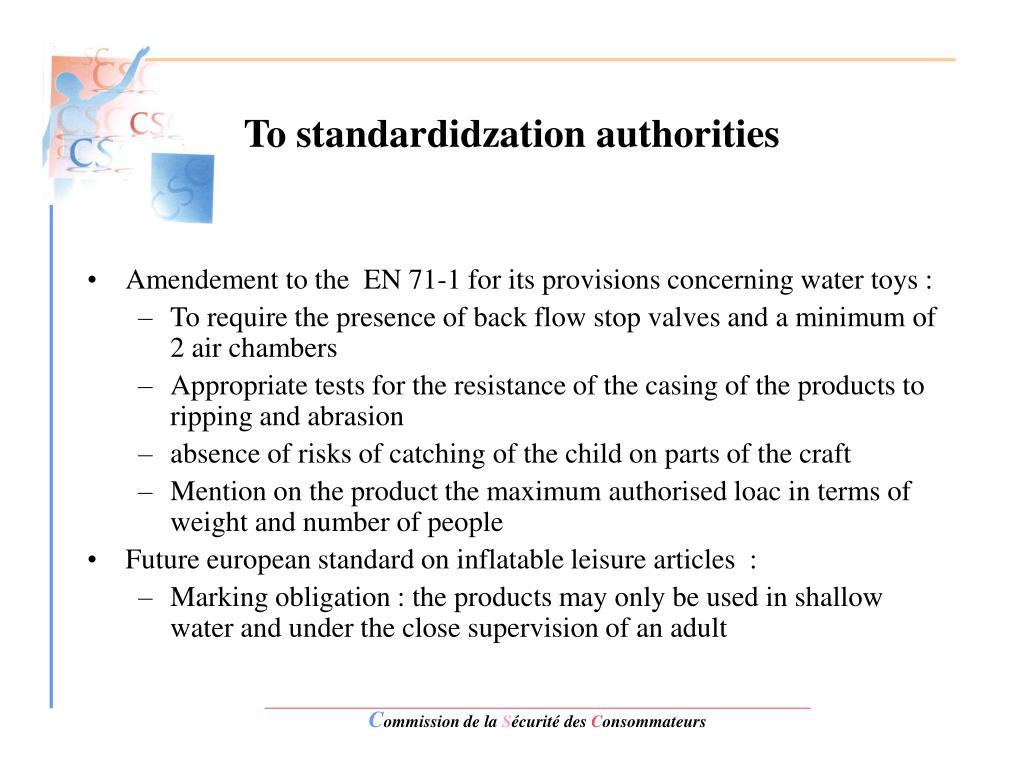 To standardidzation authorities