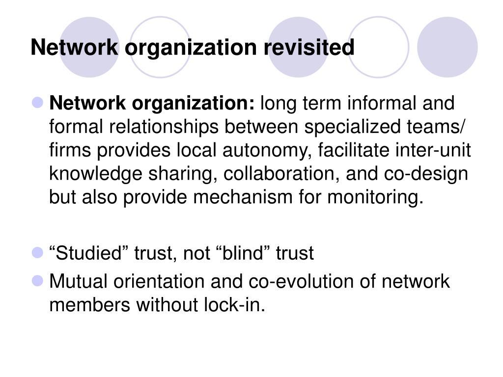 Network organization revisited