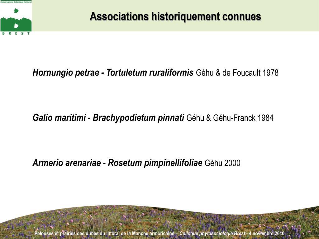 Associations historiquement connues