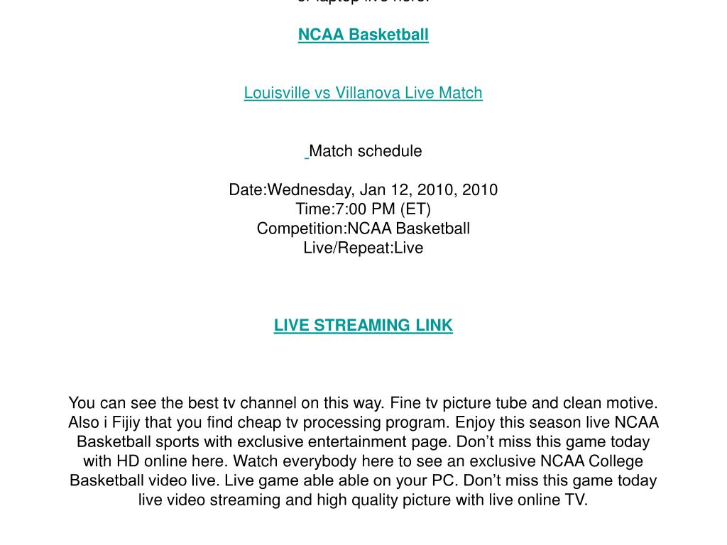 Louisville vs Villanova live streaming NCAA Basketball online on your PC/ Wednesday, Jan 12, 2010