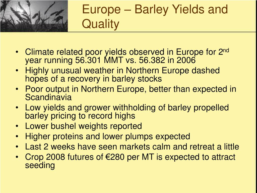 Europe – Barley Yields and Quality