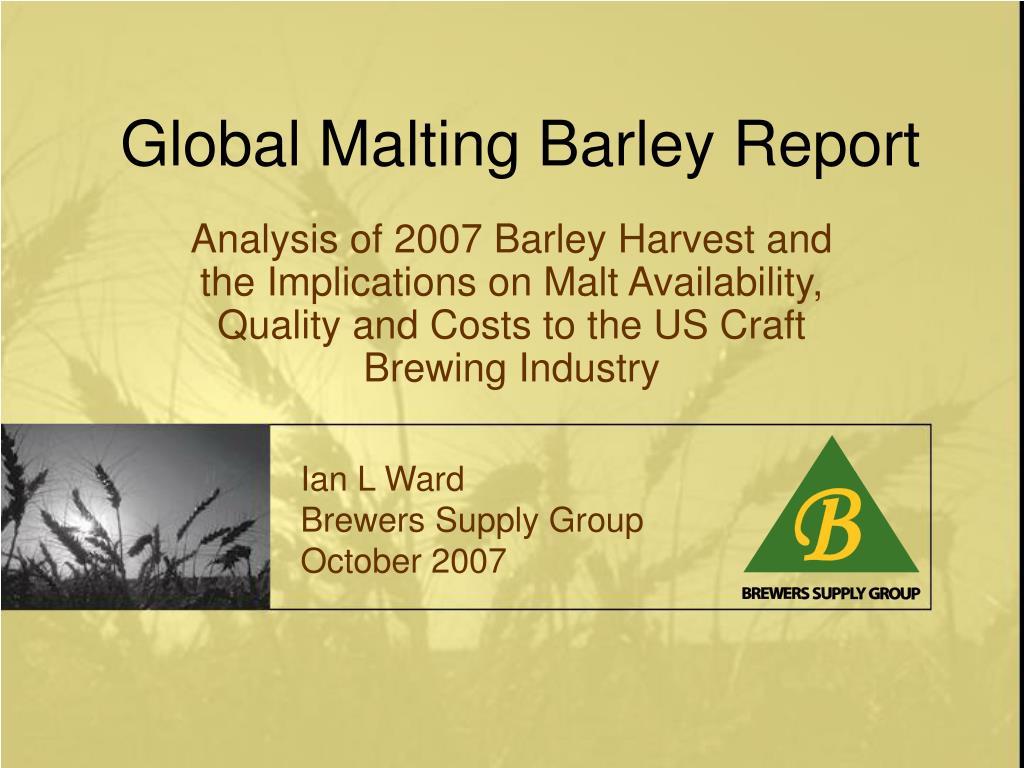 Global Malting Barley Report