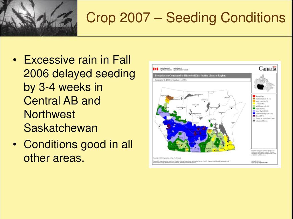Crop 2007 – Seeding Conditions