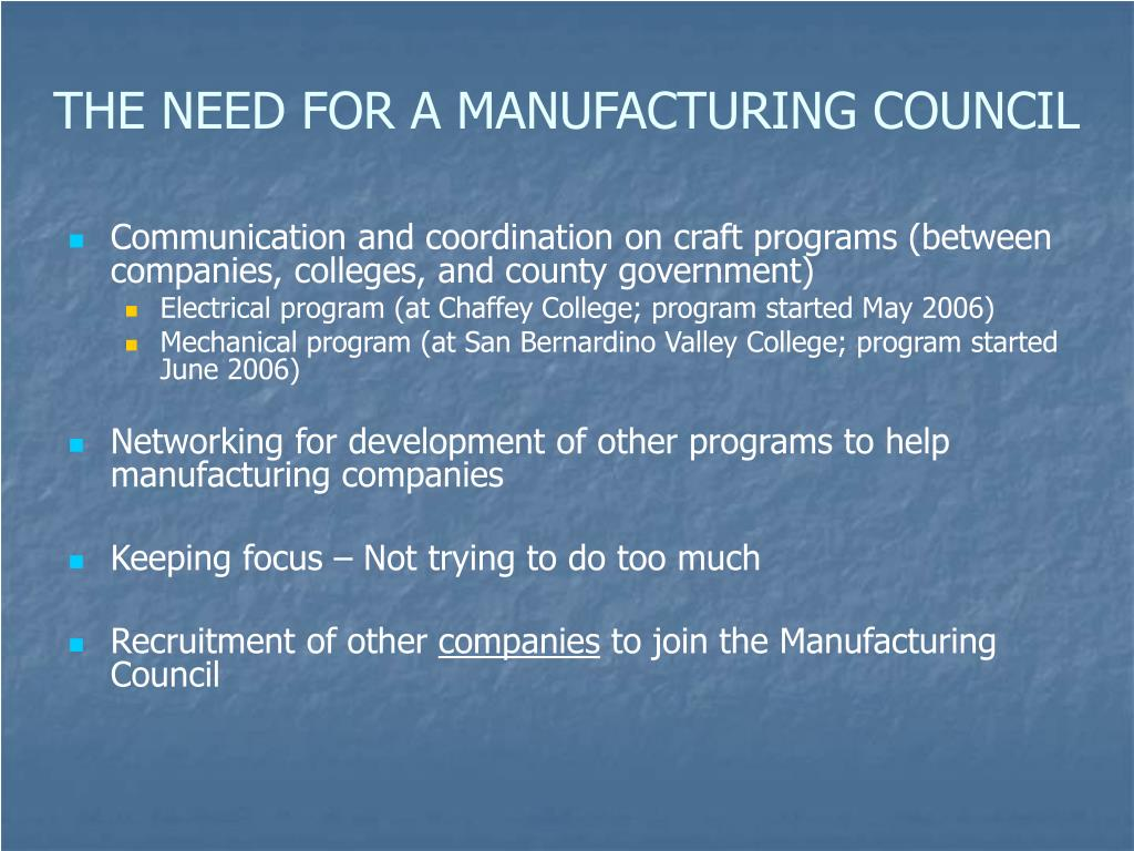 THE NEED FOR A MANUFACTURING COUNCIL