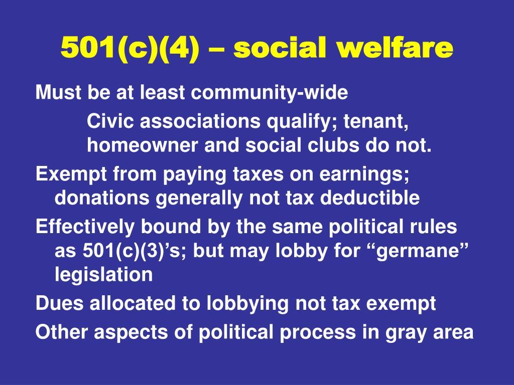 501(c)(4) – social welfare