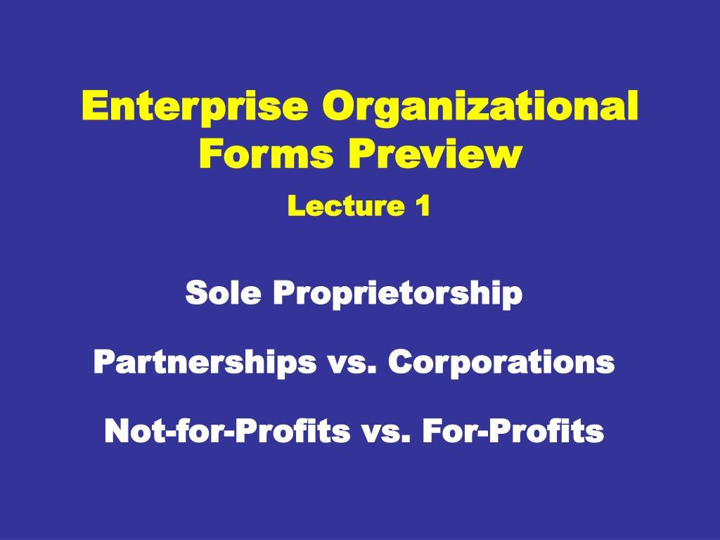 Enterprise Organizational Forms Preview