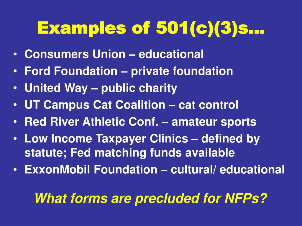 Examples of 501(c)(3)s…