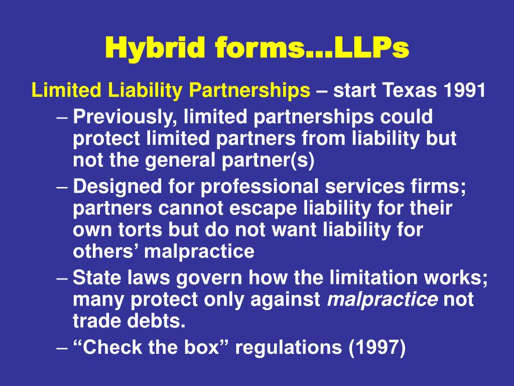 Hybrid forms…LLPs