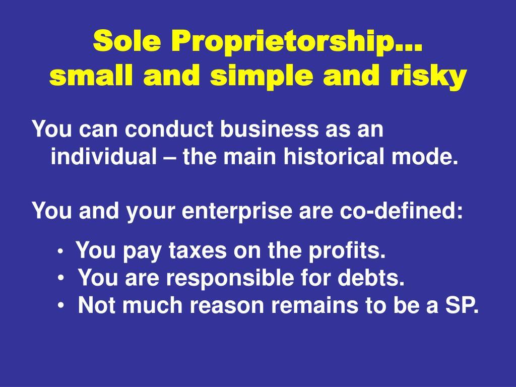 Sole Proprietorship…