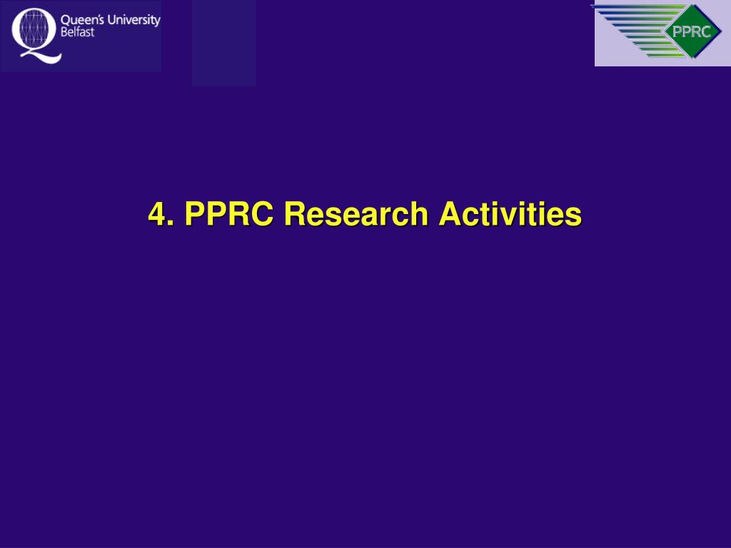 4. PPRC Research Activities