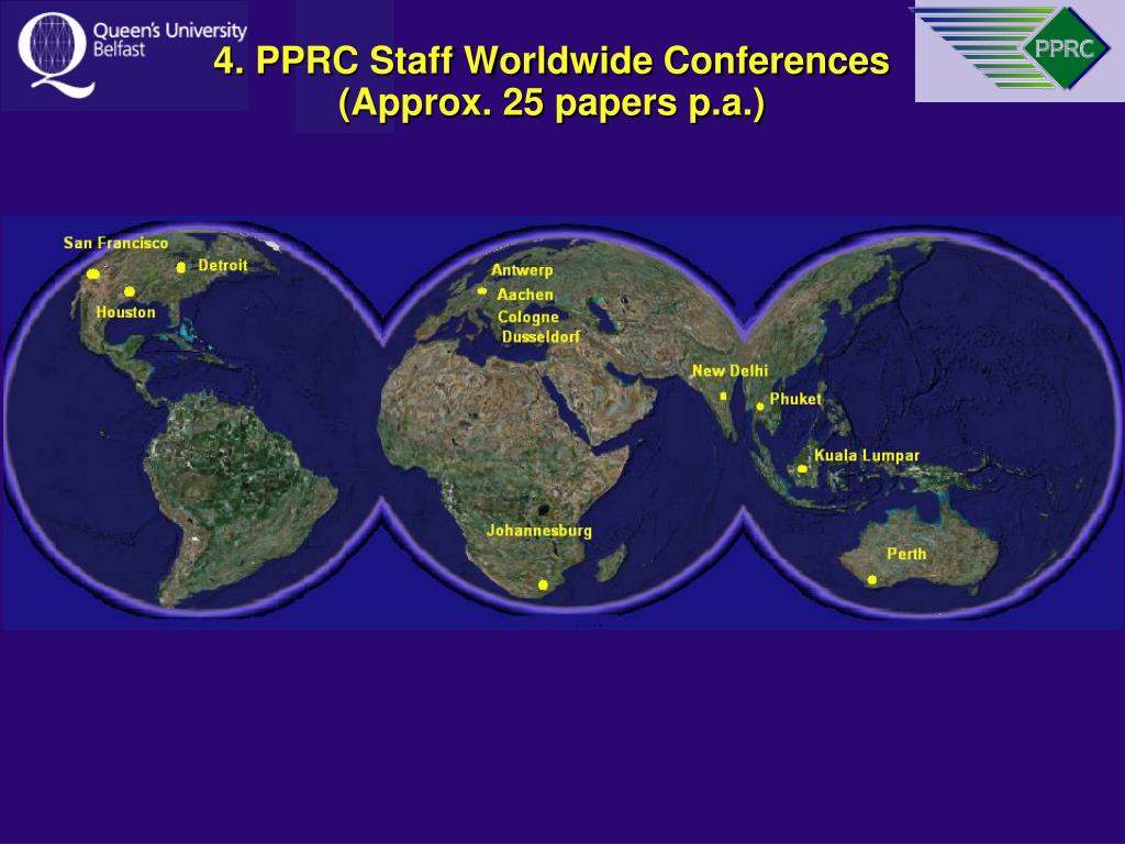 4. PPRC Staff Worldwide Conferences