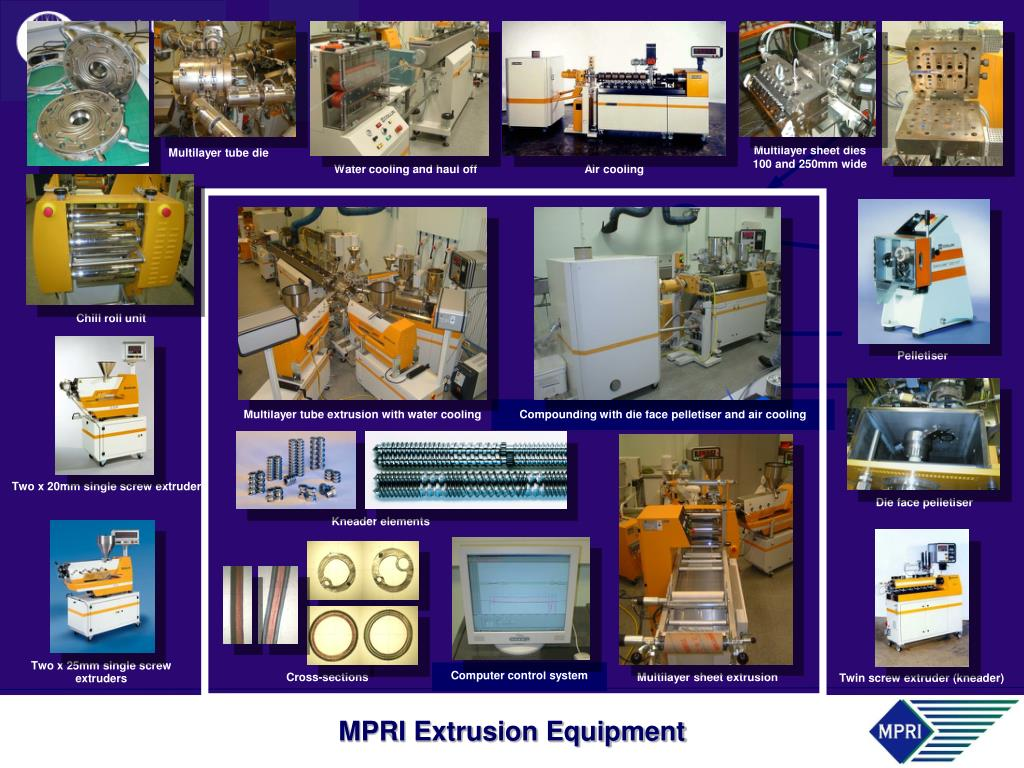 MPRI Extrusion Equipment
