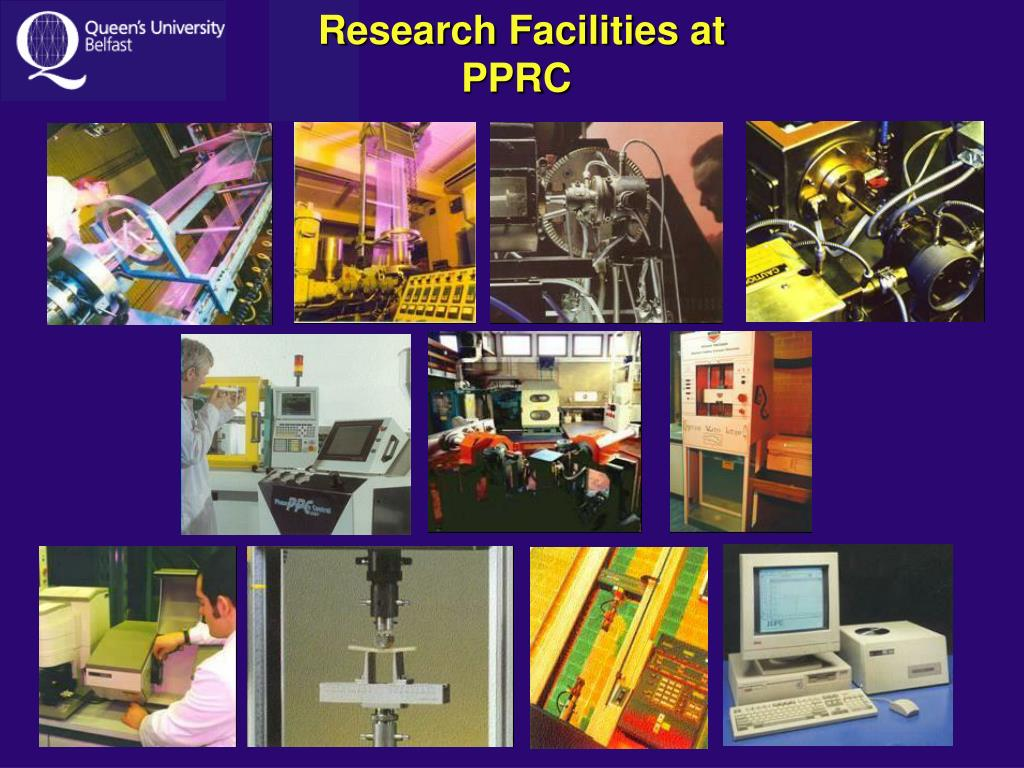 Research Facilities at PPRC