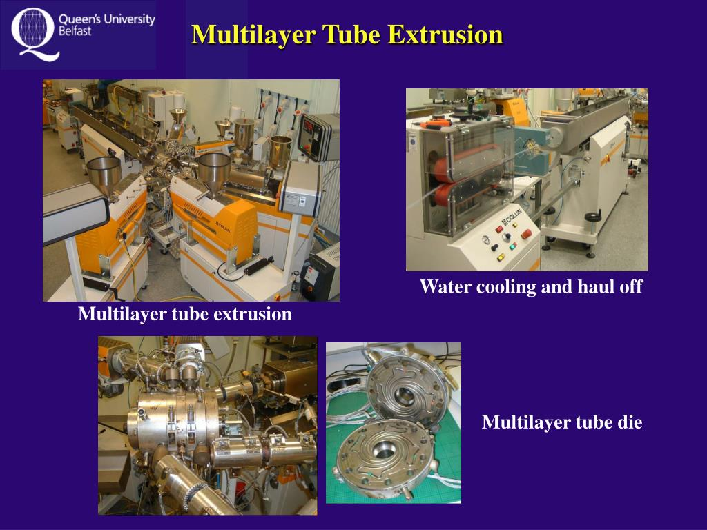 Multilayer Tube Extrusion