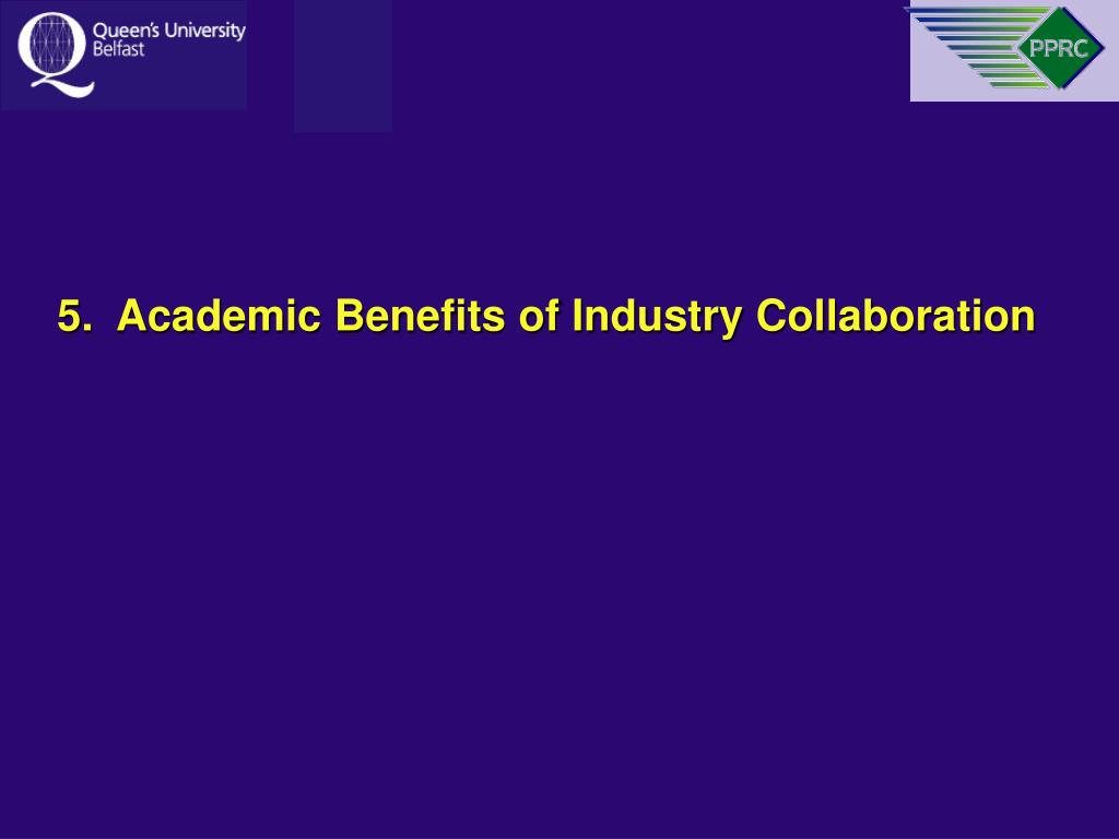 5.  Academic Benefits of Industry Collaboration