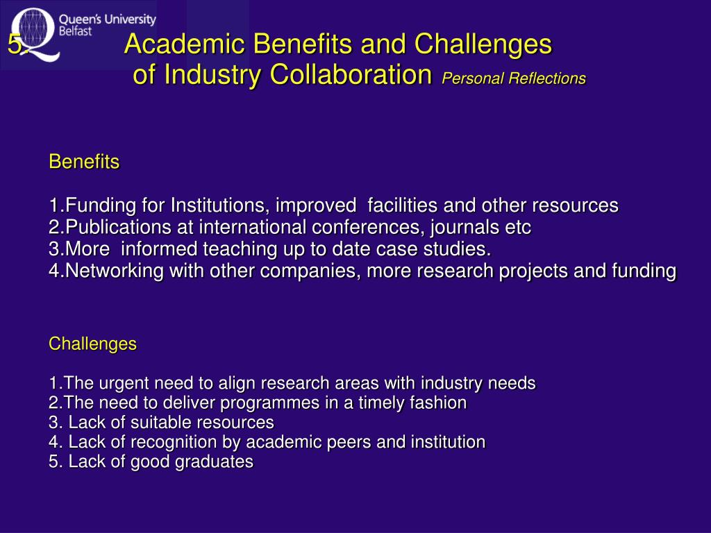 Academic Benefits and Challenges