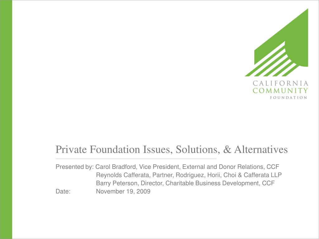 Private Foundation Issues, Solutions, & Alternatives